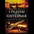 I pilastri della cattedrale