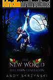 The New World: Blue Moon Generation