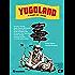 Yugoland. In viaggio per i Balcani (Cronaca estera)