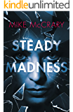 Steady Madness (Steady Teddy Book 2)