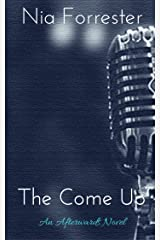 The Come Up Kindle Edition