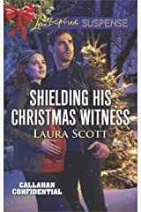 Shielding His Christmas Witness (Callahan Confidential) Kindle Edition