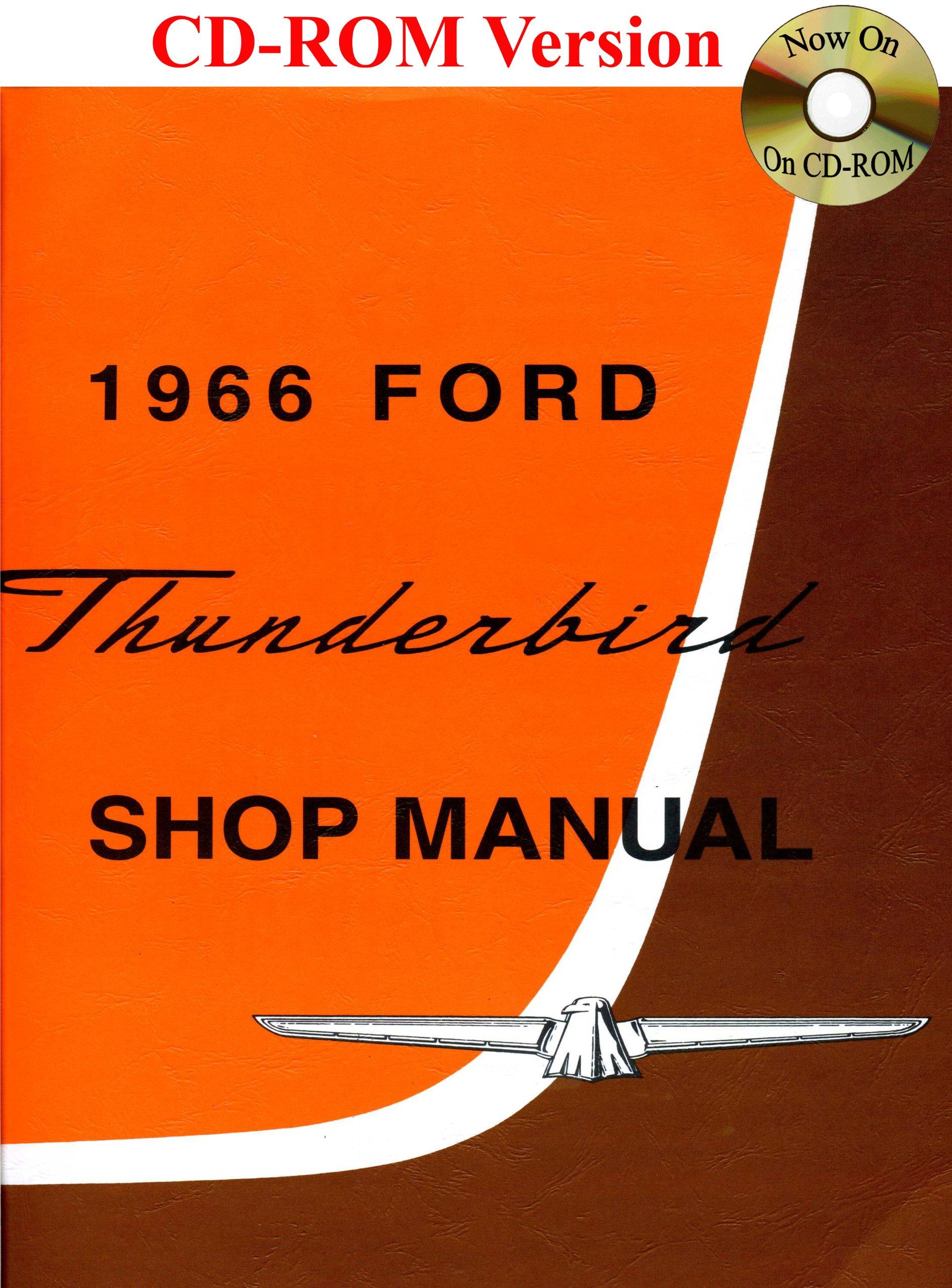 1966 Ford Thunderbird Shop Manual: Ford Motor Company, David E. LeBlanc:  9781603710169: Amazon.com: Books
