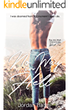 No Way in Hell (The Ink Well Chronicles: Book Two)