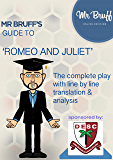 Mr Bruff's guide to 'Romeo and Juliet'