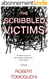 The Scribbled Victims (The Scribbled Victims Vampire Series Book 1) (English Edition)