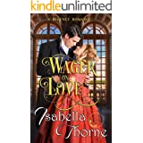 Wager on Love: A Regency Romance (Ladies of London Book 1)