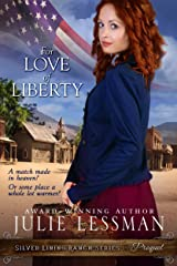 For Love of Liberty (Silver Lining Ranch Series) Kindle Edition