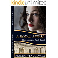 A Royal Affair: The Sravanapura Royals (Book 1)