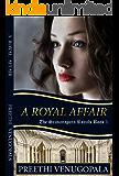 A Royal Affair: The Sravanapura Royals
