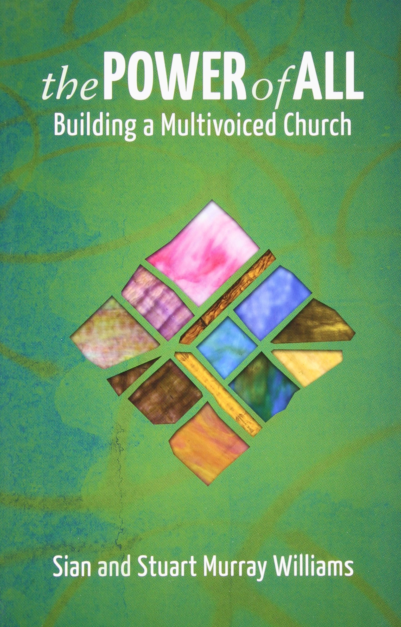 Download Power of All, The: Building a Multivoiced Church PDF