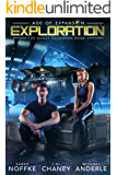 Exploration: Age of Expansion - A Kurtherian Gambit Series (The Ghost Squadron Book 2)