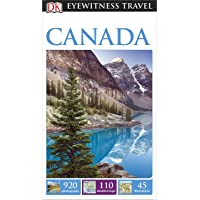 DK Eyewitness Travel Guide Canada (Eyewitness Travel Guides)
