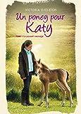 Un poney pour Katy - Tome 1: Le poulain sauvage