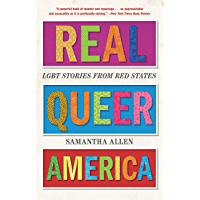 Real Queer America: LGBT Stories from Red States book cover