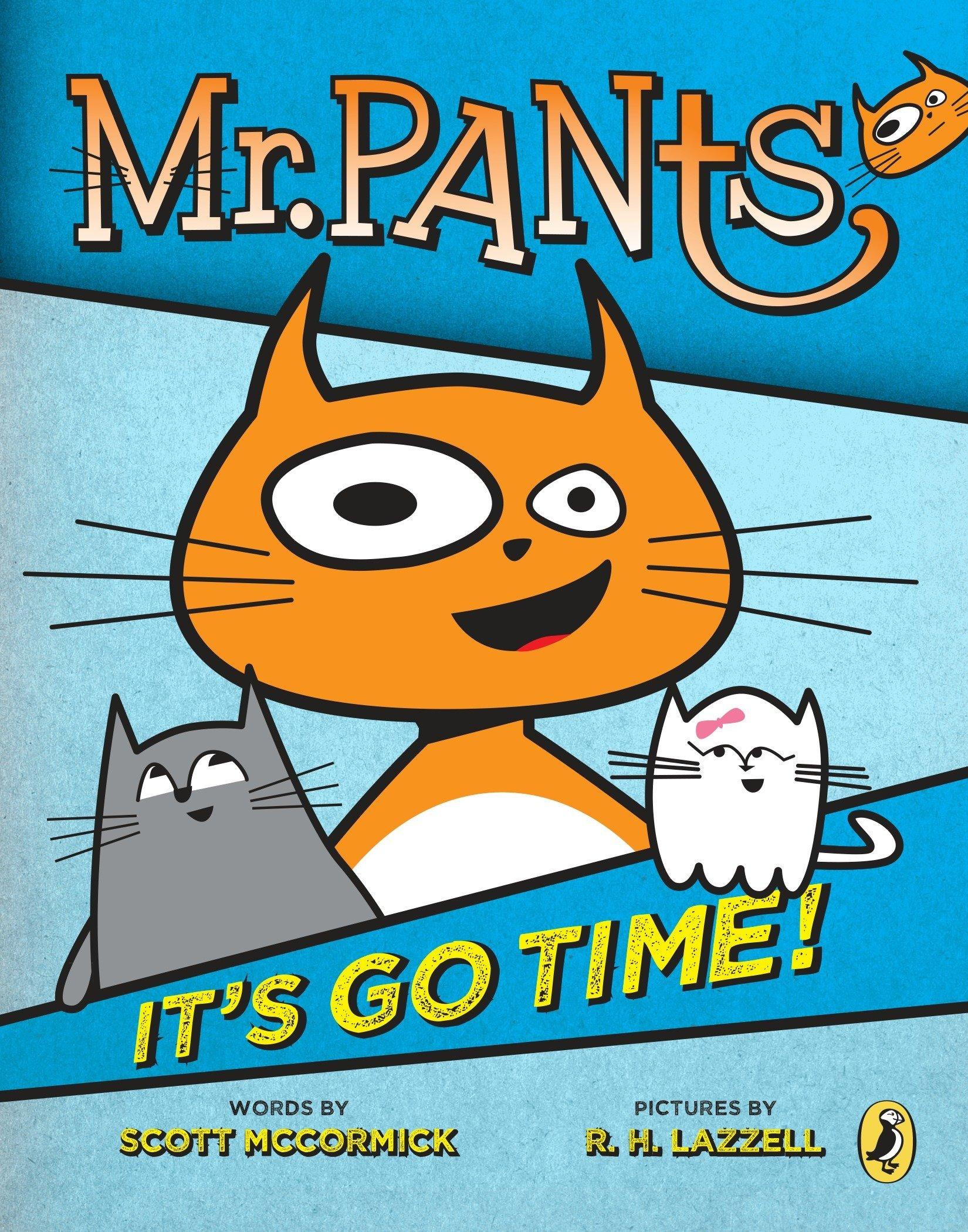 Mr. Pants: It's Go Time! PDF