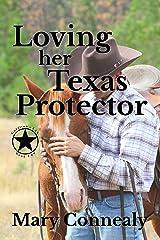 Loving Her Texas Protector: A Texas Lawman Romantic Suspense (Garrison's Law Book 2)