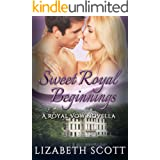 Sweet Royal Beginnings (A Royal Vow Novel)