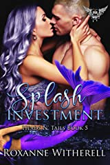 Splash Investment: Paranormal Dating Agency (Heads N' Tails Book 5) Kindle Edition