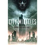 City of Miracles: A Novel (The Divine Cities)