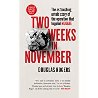 Two Weeks in November: The astonishing inside story of the coup that toppled Mugabe