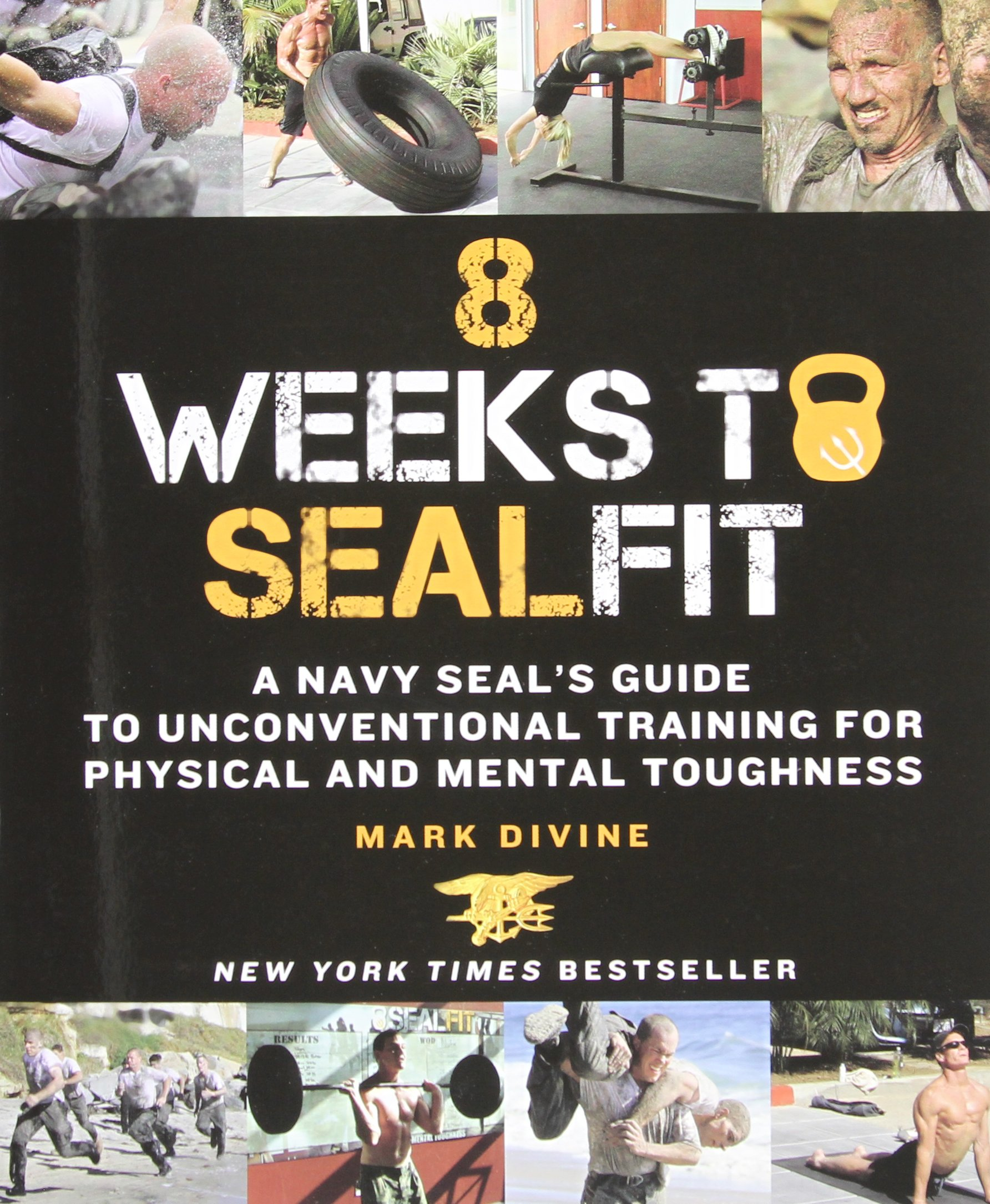 Buy 8 Weeks to SEALFIT: A Navy SEAL's Guide to Unconventional Training for  Physical and Mental Toughness Book Online at Low Prices in India | 8 Weeks  to ...