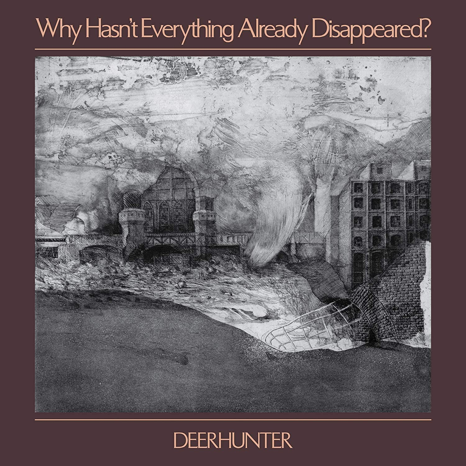 「deerhunter why hasn't everything already disappeared」の画像検索結果
