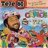 Télé 80 : Les Generiques de Carlos