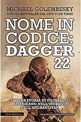 Nome in codice: Dagger 22 (Italian Edition) Kindle Edition