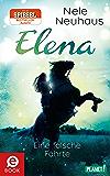 Elena – Ein Leben für Pferde 6: Eine falsche Fährte