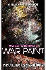 War Paint: A Crazy Ink anthology