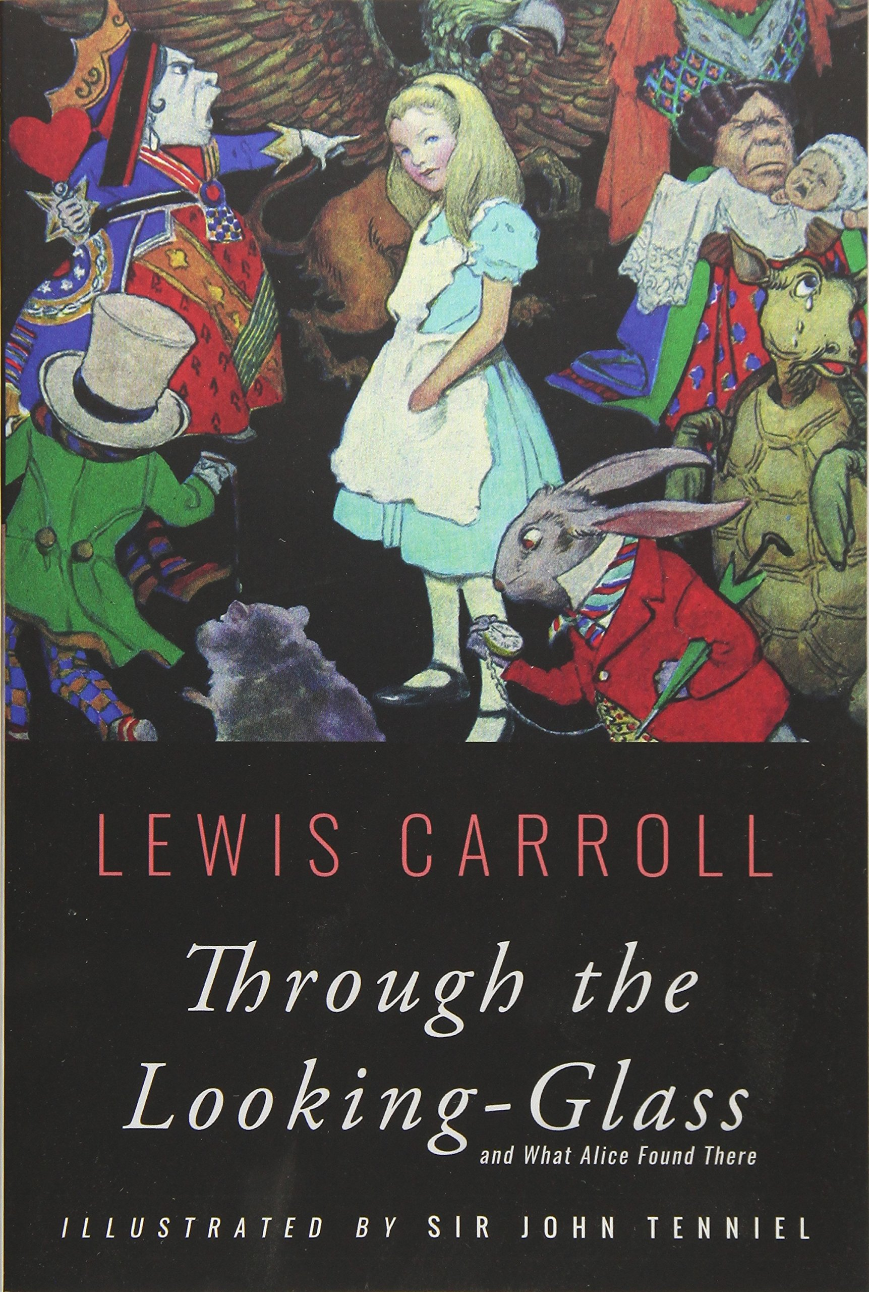 Through the Looking-Glass: Illustrated: Amazon.co.uk: Carroll, Lewis,  Tenniel, Sir John: 9781533557124: Books