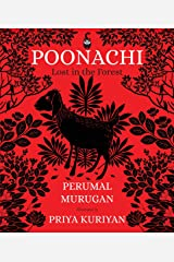 Poonachi: Lost in the Forest Kindle Edition