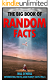 The Big Book of Random Facts Volume 5: 1000 Interesting Facts And Trivia (Interesting Trivia and Funny Facts)