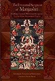 The Emanated Scripture of Manjushri: Shabkar's Essential Meditation Instructions