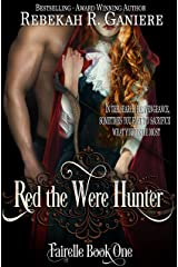 Red the Were Hunter (Fairelle Book 1) Kindle Edition