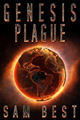 Genesis Plague: A Post-Apocalyptic Deadly Virus Thriller (New Apocalypse Book 1) Kindle Edition