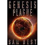 Genesis Plague: A Post-Apocalyptic Deadly Virus Thriller (New Apocalypse Book 1)