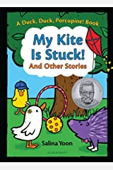 My Kite Is Stuck! And Other Stories (A Duck, Duck, Porcupine Book Book 2) Kindle Edition
