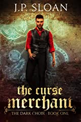 The Curse Merchant (The Dark Choir Book 1) Kindle Edition