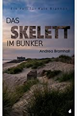 Das Skelett im Bunker: Ein Fall für Kate Brannon (German Edition) Kindle Edition