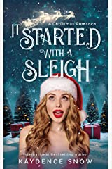 It Started With a Sleigh: A Christmas Romance Kindle Edition