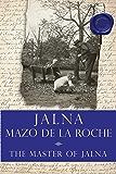 The Master of Jalna (Whiteoaks of Jalna series Book 10)
