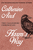 Harm's Way (The Calleshire Chronicles Book 11)