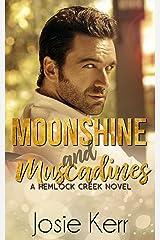 Moonshine and Muscadines (Hemlock Creek Book 3) Kindle Edition