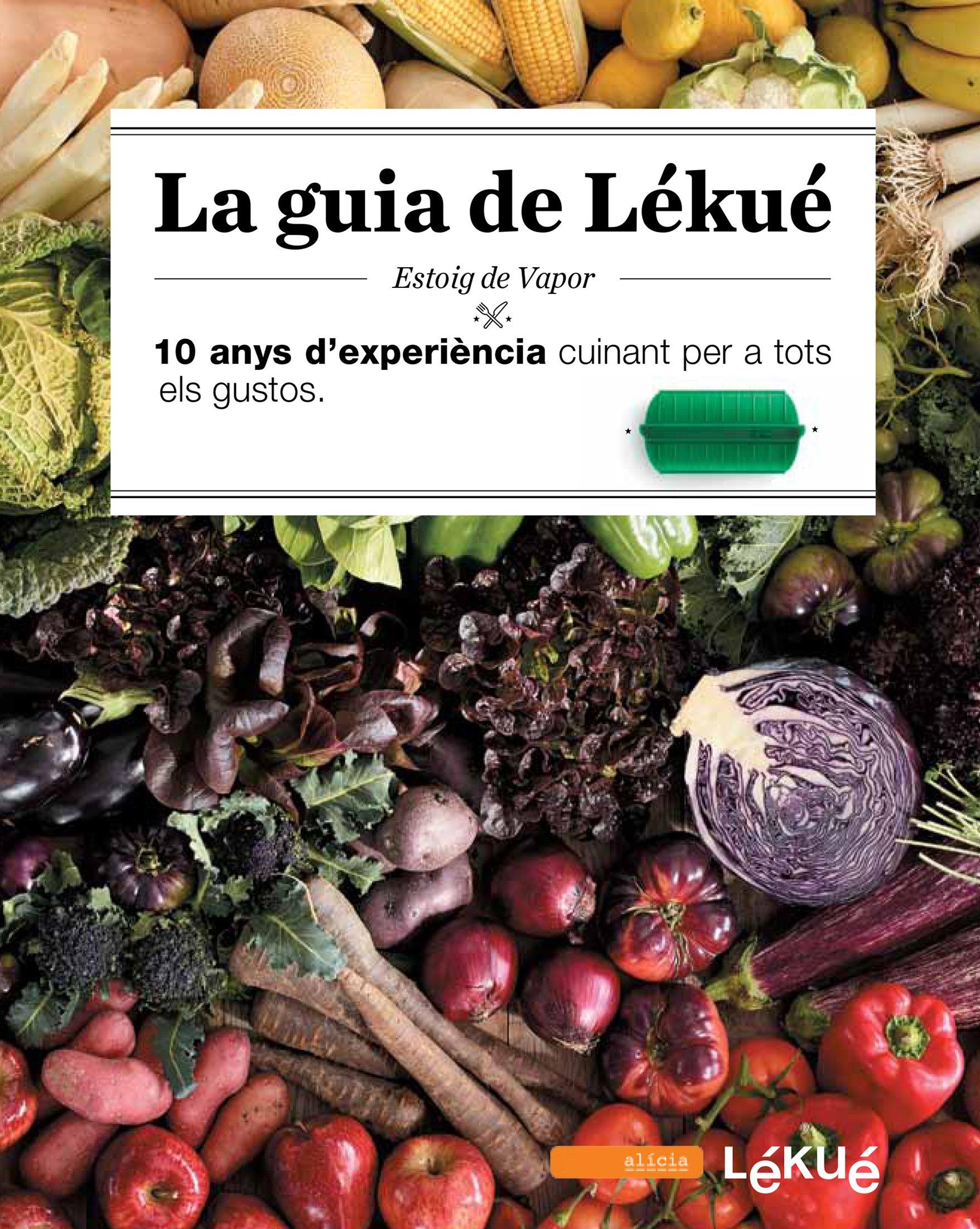 La Guia De Lékué: Amazon.es: Lékué y Fundación Alicia, Lékué y Fundación Alicia: Libros