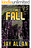 The Fall: Crimson Worlds 9