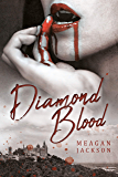 Diamond Blood (Cold Heart Trilogy Book 1)