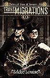 TransMIGRATIONS: The Tales of Sage & Savant, Book I