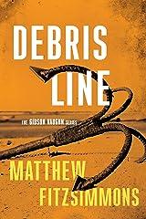 Debris Line (Gibson Vaughn) Kindle Edition